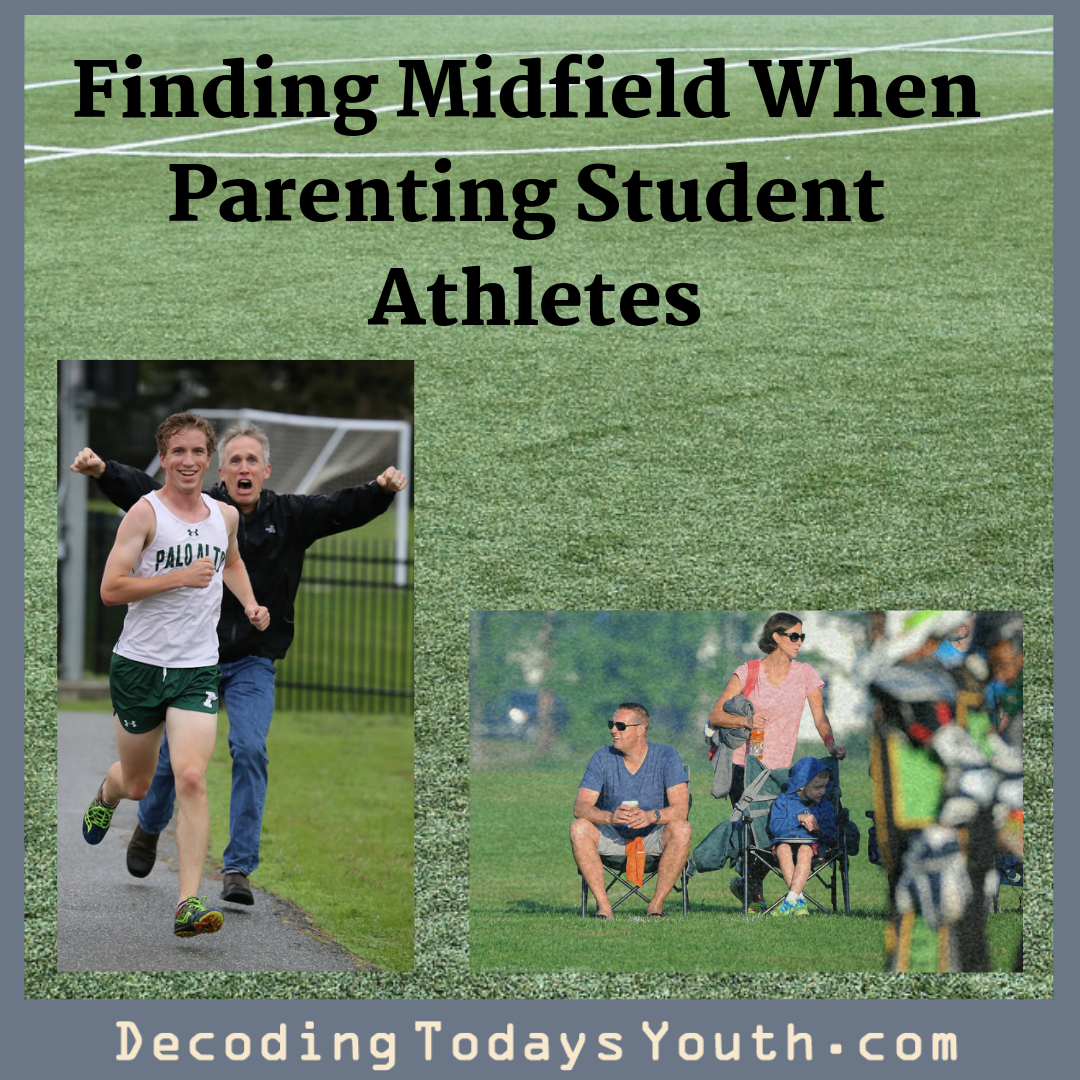 Finding Midfield When Parenting Student Athletes