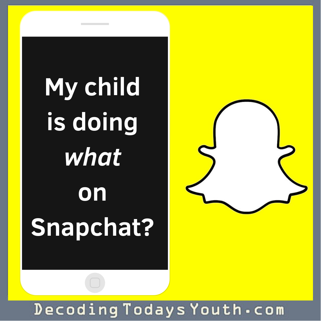 Watch Out for Parent-Unfriendly Snapchat
