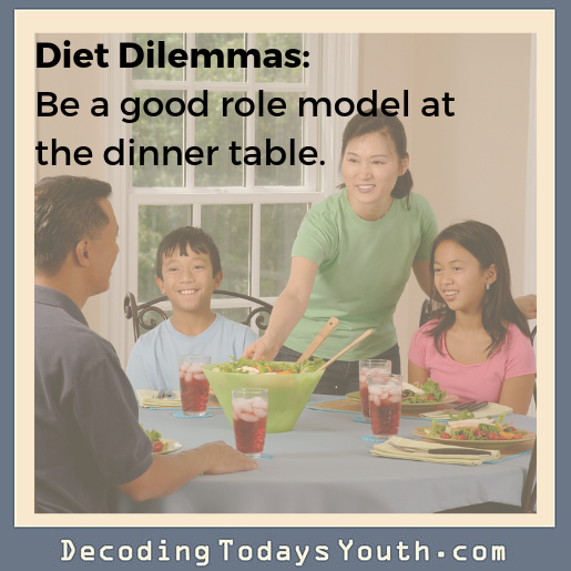 Diet Dilemma: Being a good role model at the dinner table