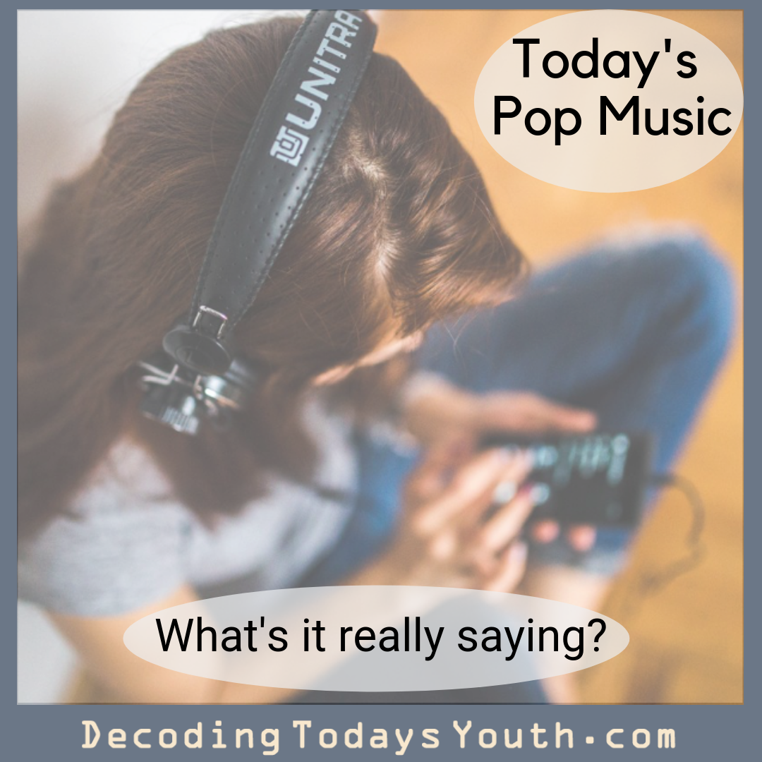 Today's Pop Music: What's it really saying?