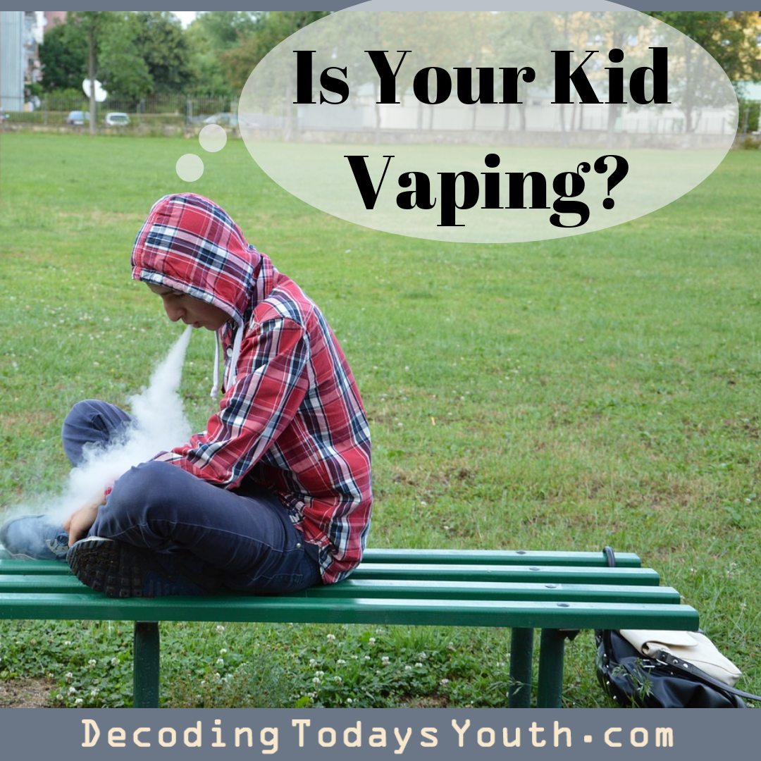 Is Your Kid Vaping?