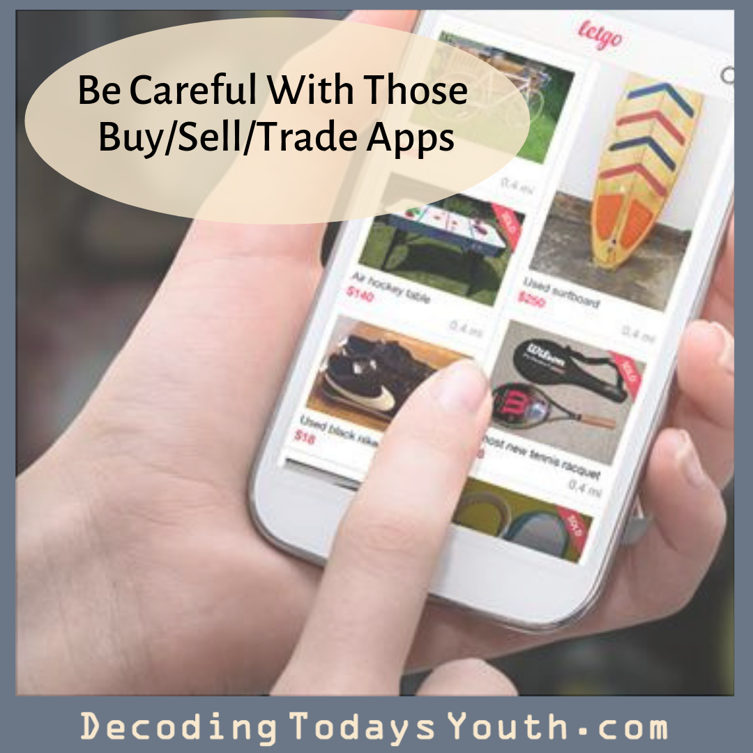 Be Careful With Those Buy/Sell/Trade Apps
