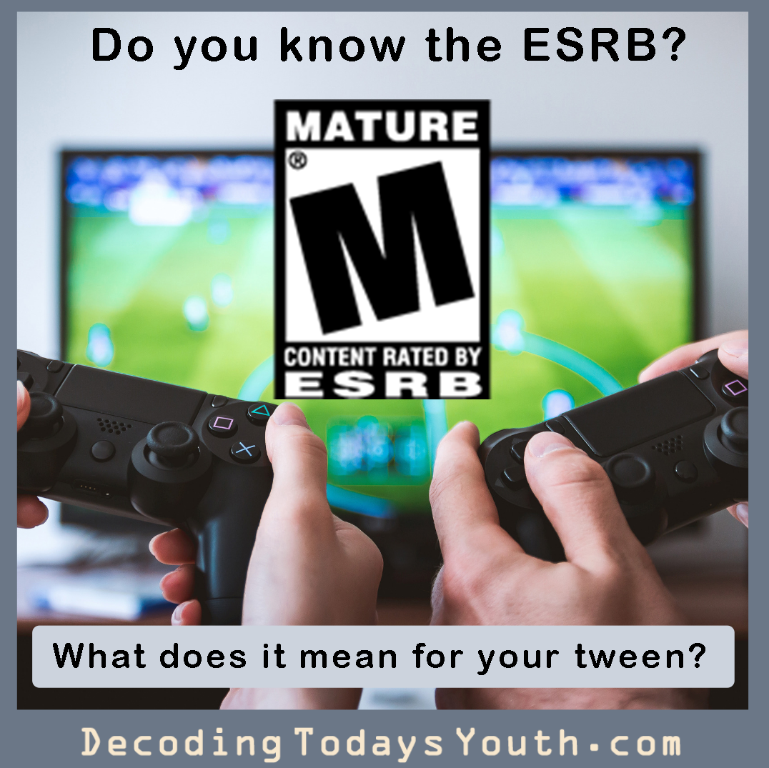 Do you know the ESRB? And how it relates to your tween's video games?