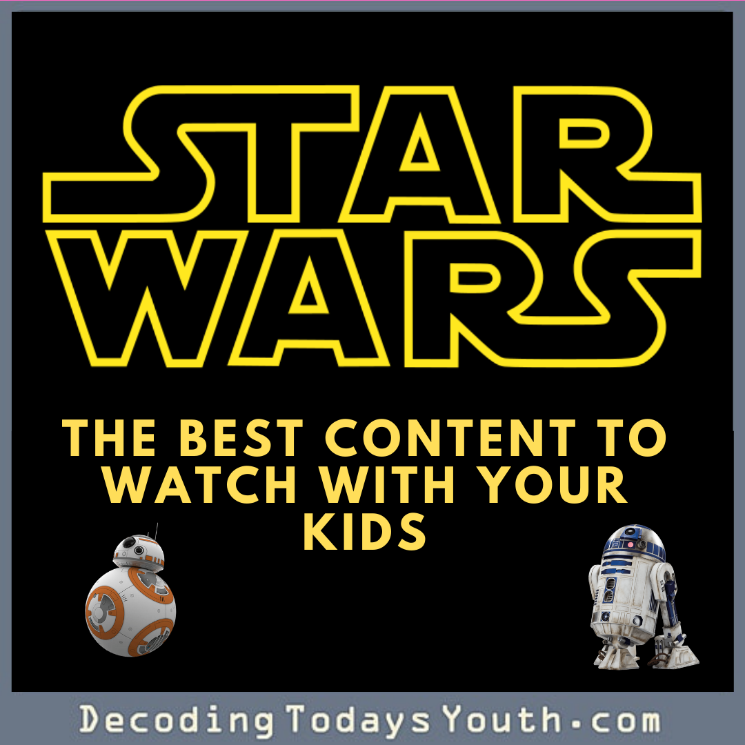 Star Wars: The Best Content To Watch With Your Kid