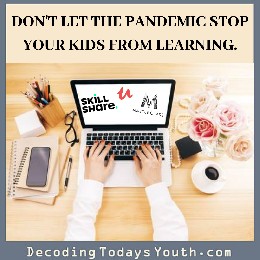 Great Ways to Learn During the Pandemic