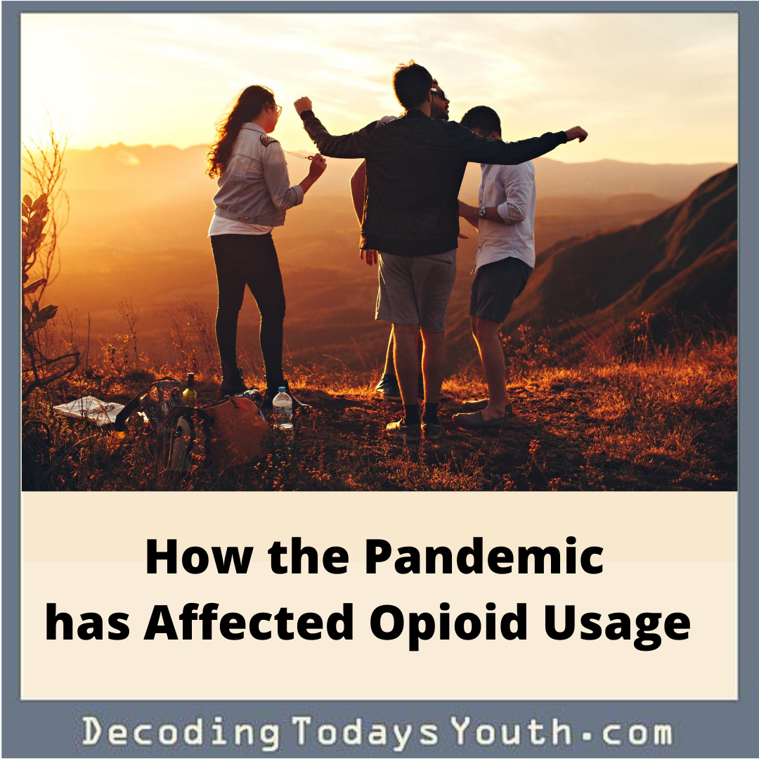How the Pandemic has Affected Opioid Usage
