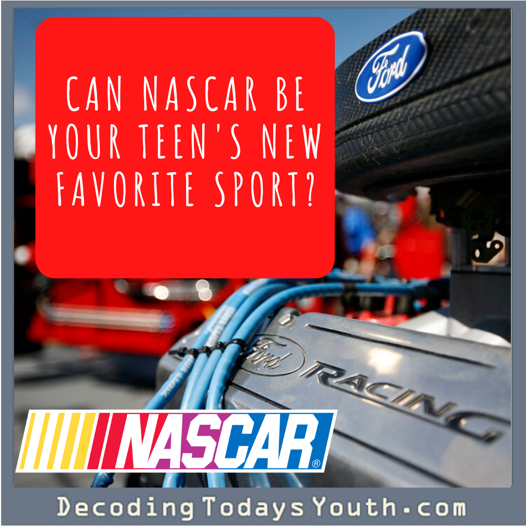 Can NASCAR Be Your Teen's New Favorite Sport?