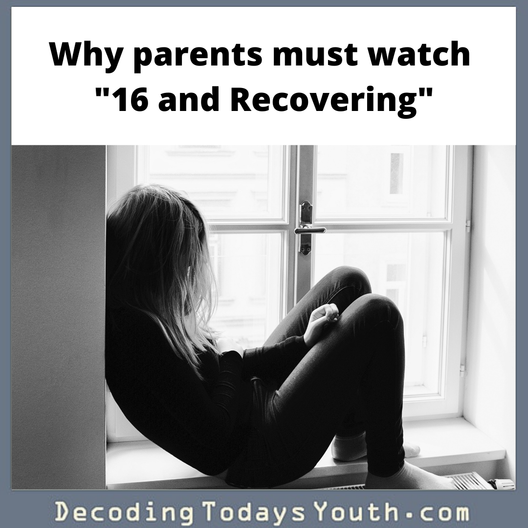 "Why parents must watch ""16 and Recovering"""