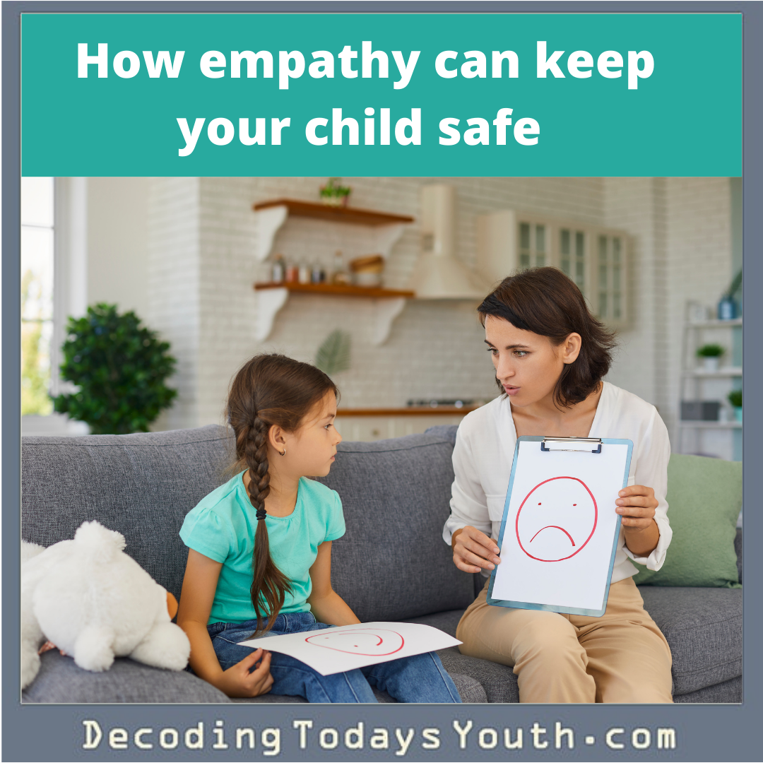 How empathy can keep your child safe