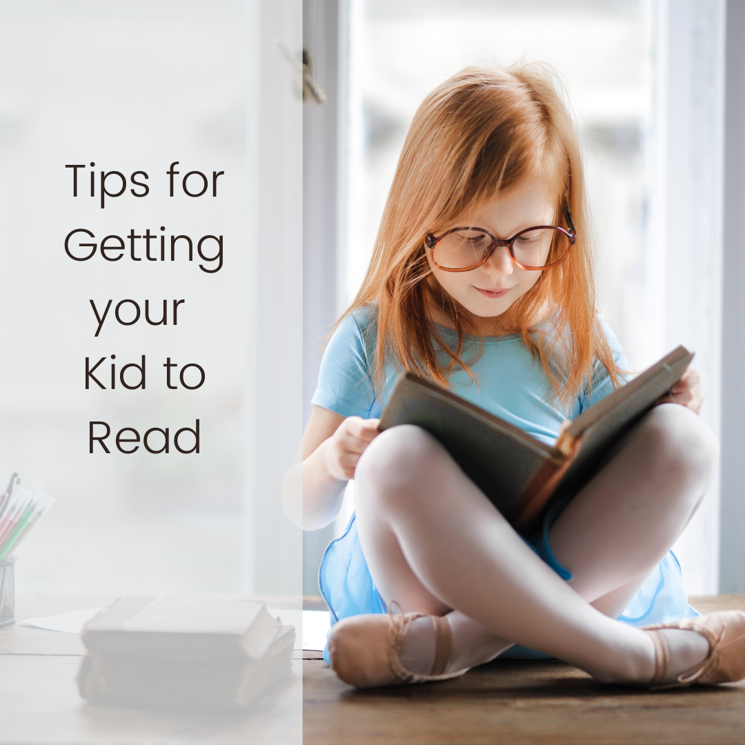 Tips for Getting your Kid to Read